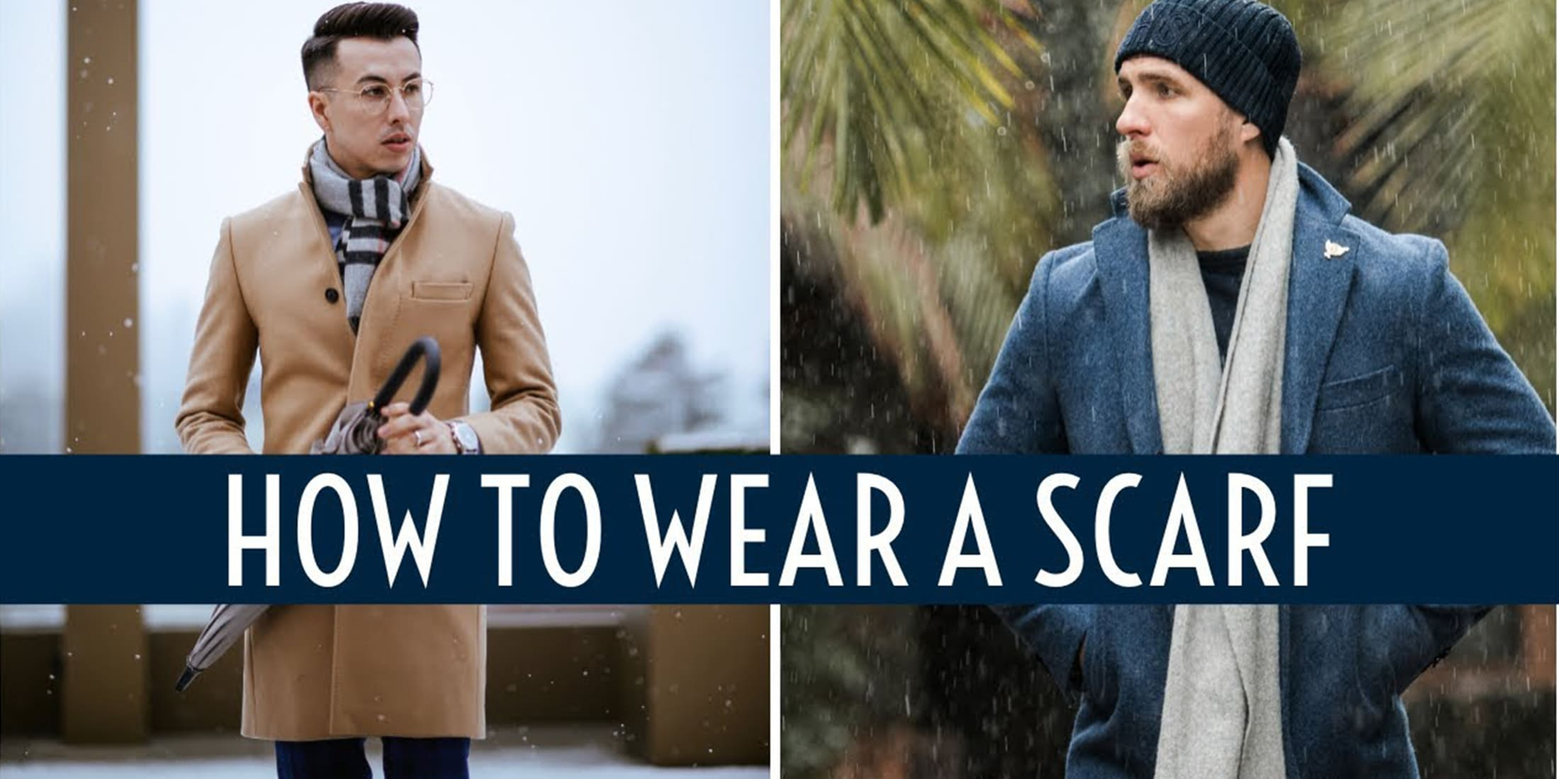 How To Wear A Scarf Men 6 Different Styles Of Scarf For Men