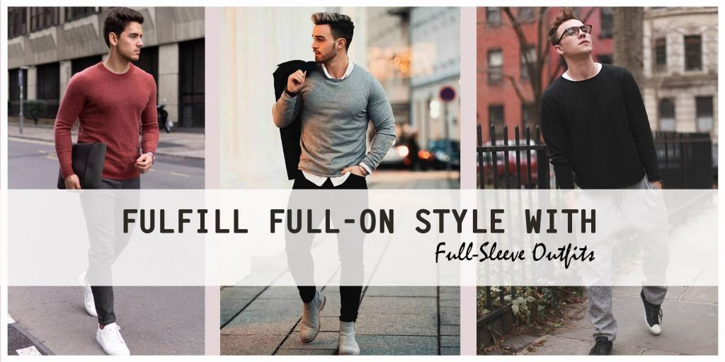 Full Sleeve T Shirts Outfit Ideas